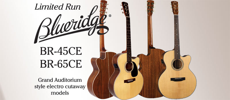 Blueridge Grand Auditorium Guitars newly available for a limited run only