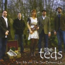 The Teds - You, me and the sea between us CD album