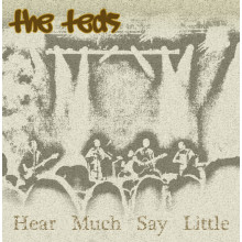 The Teds - Hear Much Say Little CD Album by popular Birmingham band, The Father Teds
