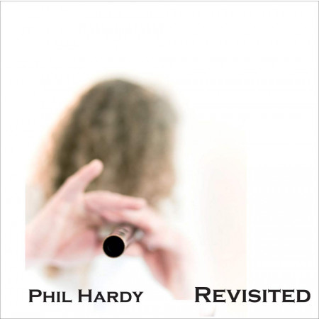 Revisited - Phil Hardy
